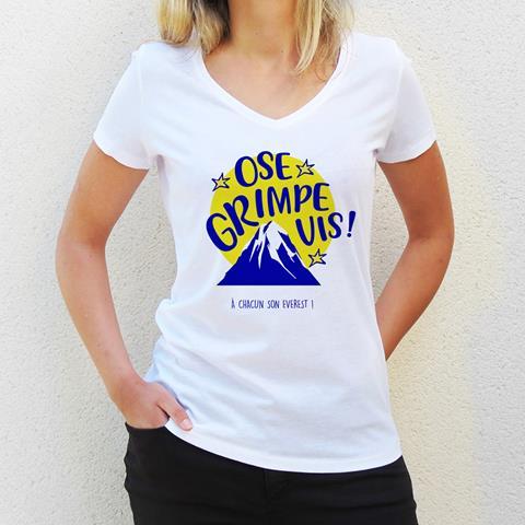 Ose, grimpe, Vis… Le tee-shirt de l